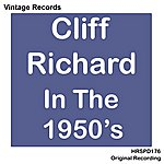 Cliff Richard Cliff Richard In The 1950's