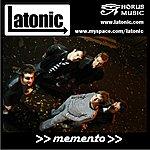 Latonic Memento