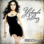 Yolanda Pérez Perdóname (Single)
