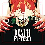 Death By Stereo Death Is My Only Friend