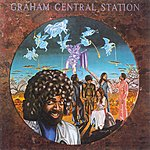 Graham Central Station Ain't No 'Bout-A-Doubt It