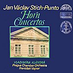 Prague Chamber Orchestra Stich-Punto: Concerti For French Horn And Orchestra
