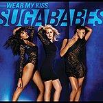 Sugababes Wear My Kiss (2-Track Single)