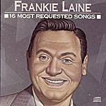 Frankie Laine 16 Most Requested Songs