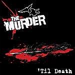 Murder 'Til Death