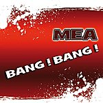 Mea Bang Bang (Single)