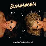 Bananarama Love Don't Live Here (3-Track Maxi-Single)