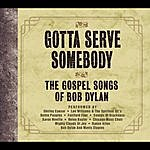 The Mighty Clouds Of Joy Gotta Serve Somebody - The Gospel Songs Of Bob Dylan