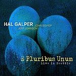 The Hal Galper Trio E Pluribus Unum - Live In Seattle