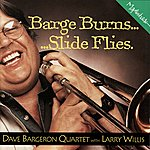 Dave Bargeron Barge Burns...Slide Flies