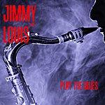 Louis Jordan Jimmy & Louis Play The Blues