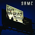 Black Rebel Motorcycle Club Beat The Devil's Tattoo (Single)