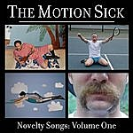 The Motion Sick Novelty Songs: Volume One