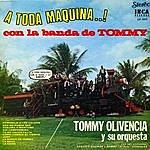 Tommy Olivencia A Toda Maquina Con La Banda De Tommy