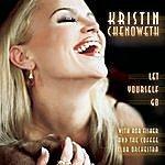 Kristin Chenoweth Let Yourself Go