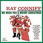 Ray Conniff & The Ray Conniff Singers We Wish You A Merry Christmas