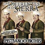 Los Diferentes De La Sierra Pistiando Bichis (Bonus Track)