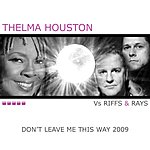 Thelma Houston Don't Leave Me This Way 2009 (New Mixes)
