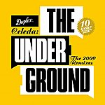 Celeda The Underground(The 2009 Remixes)