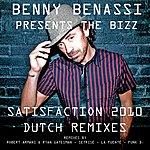 Benny Benassi Satisfaction 2010 Dutch Remixes