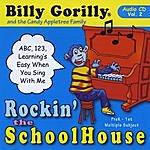 Billy Gorilly Rockin' The Schoolhouse, Vol. 2