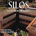 The Benedictine Monks Of Santo Domingo De Silos Lumières Du Grégorien