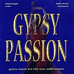 John Knight Gypsy Passion(Gypsy Music For The New Millenium)