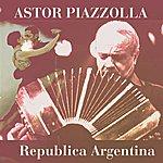 Astor Piazzolla Republica Argentina
