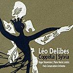 Paris Conservatoire Orchestra Delibes: Coppélia, Sylvia
