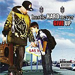 Romero Hustle Hard Never Give Up (Parental Advisory)