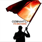 Ozomatli It's Only Paper (Single)