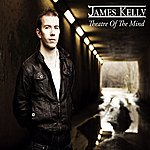 James Kelly Theatre Of The Mind (Single)