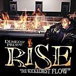 Rise The Wickedest Flow / No Faith