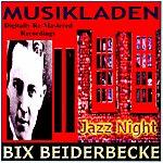 Bix Beiderbecke Bix Beiderbecke(Musikladen)