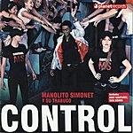 Manolito Simonet Y Su Trabuco Control