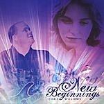 Chris Williams New Beginnings