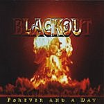 Blackout Forever And A Day