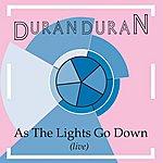 Duran Duran As The Lights Go Down (Live)