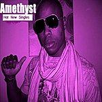 Amethyst New Hot Singles - Single