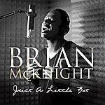 Brian McKnight Justalittlebit (Single)