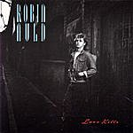 Robin Auld Love Kills - Songs About Girls
