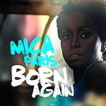 Mica Paris Born Again (2-Track Single)