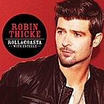 Robin Thicke Rollacoasta (International Version)