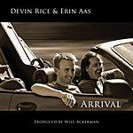 Devin Rice Arrival