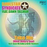 Dawn Tallman Take Me (Mind, Body, & Soul)(8-Track Maxi-Single)