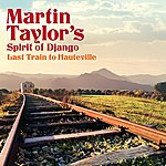 Martin Taylor Last Train To Hauteville