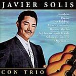 Javier Solís Javier Solis Con Trio