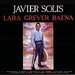 Javier Solís Lara-Grever-Baena