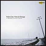 Pedro Cali Time 2 Change