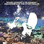 Michael Leonhart Seahorse & The Storyteller
